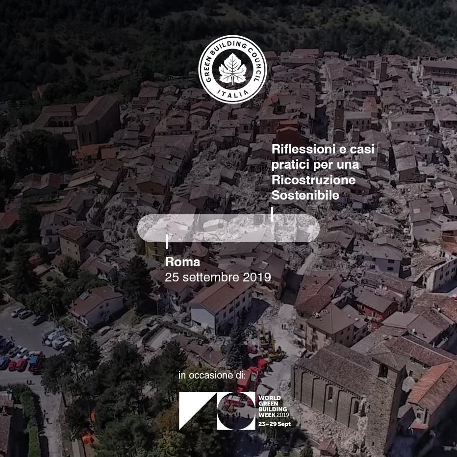 Gildo Tomassetti al Convegno GBC di Roma del 25 settembre: Riflessioni e casi pratici per una Ricostruzione Sostenibile