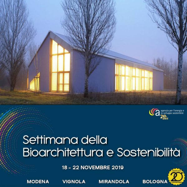 Al via il 18 Novembre la settimana della Bioarchitettura, organizzata da AESS di Modena